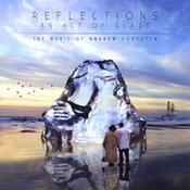 cdreview - ANDREW GORCZYCA: Reflections - An act of glass