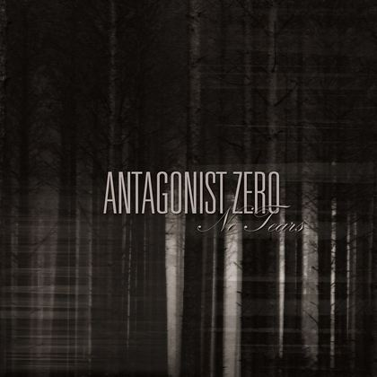 ANTAGONIST ZERO: No Tears [EP] - Review
