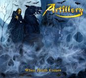 cdreview - ARTILLERY: When Death Comes