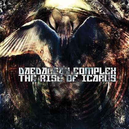 DAEDALEAN COMPLEX: The Rise of Icarus [Re-Release] - Review