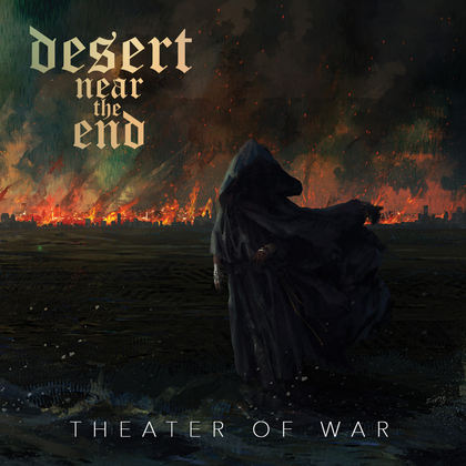 DESERT NEAR THE END: Theater Of War - Review