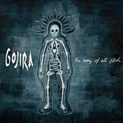 cdreview - GOJIRA: The Way of All Flesh