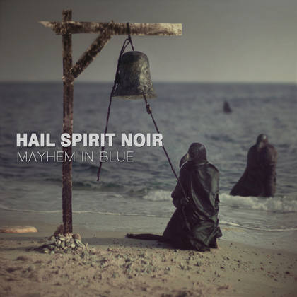HAIL SPIRIT NOIR: Mayhem in Blue - Review