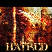 cdreview - HATRED: Soulless (Eigenproduktion)