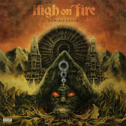 HIGH ON FIRE: Luminiferous - Review