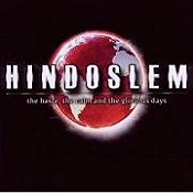 cdreview - HINDOSLEM: The Haste, The Calm And The Glorious Days