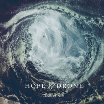 HOPE DRONE: Cloak of Ash - Review