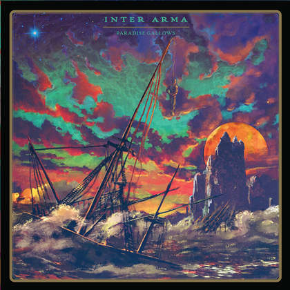 INTER ARMA: Paradise Gallows - Review