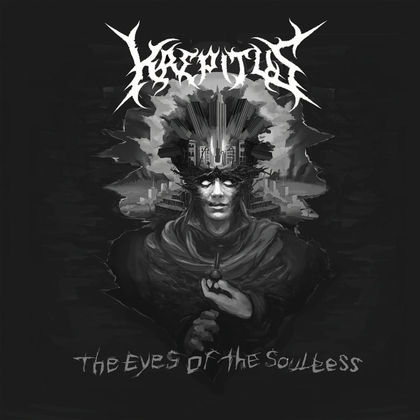 KREPITUS: The Eyes of The Soulless [Eigenproduktion] - Review