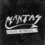 cdreview - MANTAS: Death By Metal