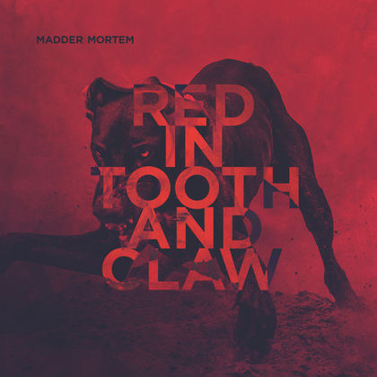 MADDER MORTEM: Red in Tooth and Claw - Review