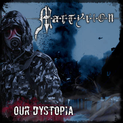 MARTYRION: Our Dystopia - Review