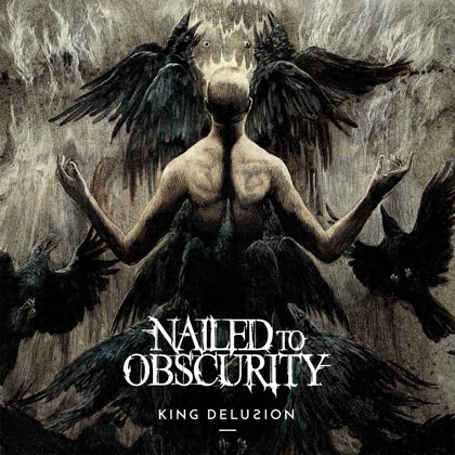 cdreview - NAILED TO OBSCURITY: King Delusion