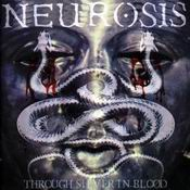 klassiker - NEUROSIS: Through Silver in Blood