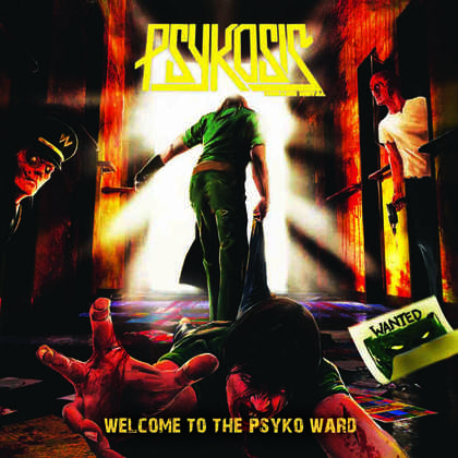 PSYKOSIS: Welcome To The Psyko Ward [Eigenproduktion] - Review