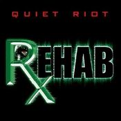 cdreview - QUIET RIOT: Rehab