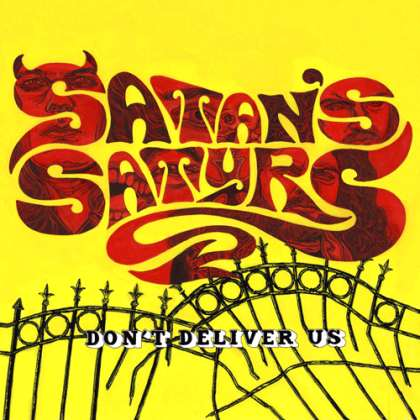 SATAN´S SATYRS: Don´t Deliver Us - Review