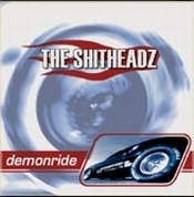klassiker - THE SHITHEADZ: Demonride
