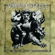 cdreview - VIRGIN STEELE: The Black Light Bacchanalia