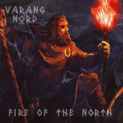 VARANG NORD: Fire Of The North [EP] - Review
