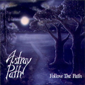 cdreview - ASTRAY PATH: Follow The Path [Eigenproduktion]