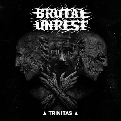 BRUTAL UNREST: Trinitas - Review