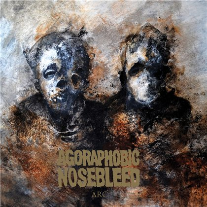 AGORAPHOBIC NOSEBLEED: Arc [EP] - Review
