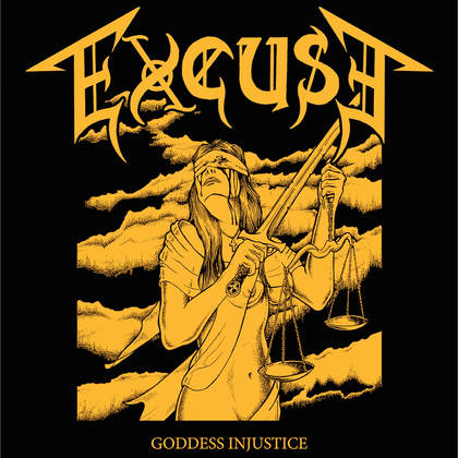 EXCUSE: Goddess Injustice [EP] - Review