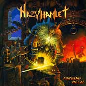 cdreview - HAZY HAMLET: Forging Metal [Eigenproduktion]