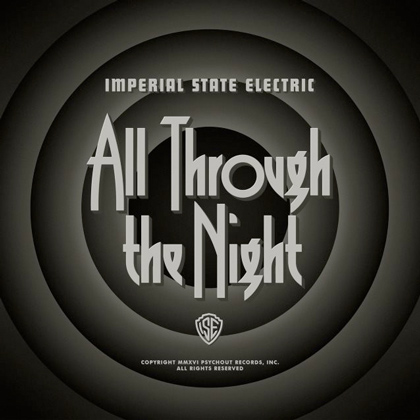 IMPERIAL STATE ELECTRIC: All Through the Night - Review