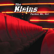 cdreview - THE KLEINS - Pardon me, Sir!