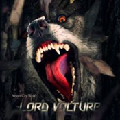 cdreview - LORD VOLTURE: Never Cry Wolf [Eigenproduktion]