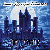 cdreview - TRANS-SIBERIAN ORCHESTRA: Night Castle