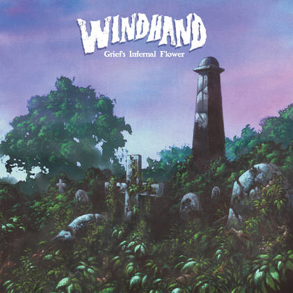 WINDHAND: Grief´s Infernal Flower - Review