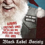BLACK LABEL SOCIETY - Weihnachts-EP