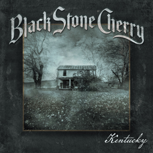 BLACK STONE CHERRY - Kentucky-Cover (c) Mascot Records