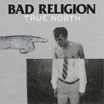 BAD RELIGION - True North-Cover (c) Epitaph