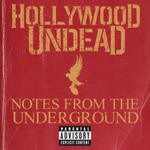 HOLLYWOOD UNDEAD - Notes From The Underground-Cover (c) A&M/Octone Records