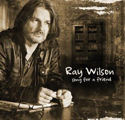 RAY WILSON - Song For A Friend-Cover (c) Jaggy D