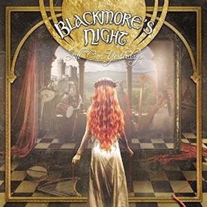 BLACKMORES NIGHT All Our Yesterdays CD Cover (c)PR