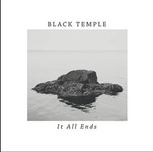 BALCK TEMPLE It All Ends CD Cover (c)PR