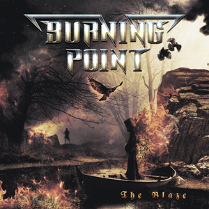 BURNING POINT The Blaze CD Cover (c)PR