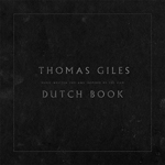 THOMAS GILES Dutch Book CD Cover (c)PR