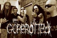 """""""Gorerotted"""