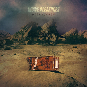 GRAVE PLEASURES DReamcrash CD COver (c)PR