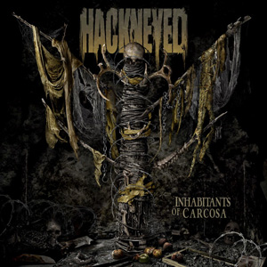 HACKNEYED Inhabitants of Carcosa CD Cover (c)PR