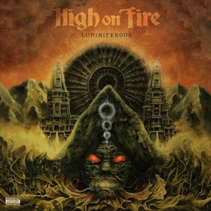 HIGH ON FIRE Lumniferous CD Cover (c)PR