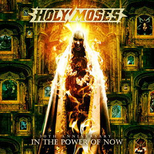 HOLY MOSES In the Power of Now Cd Cover (c)PR