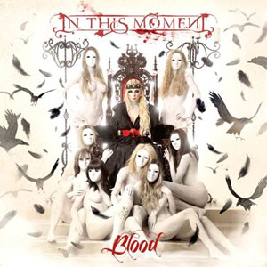 IN THIS MOMENT Blood CD Cover (c)PR
