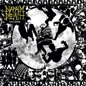 NAPALM DEATH Utilitarian Cd Cover (c)PR